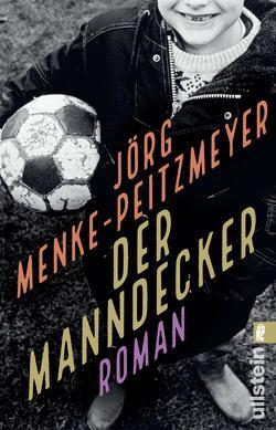 Der Manndecker von Menke-Peitzmeyer,  Jörg