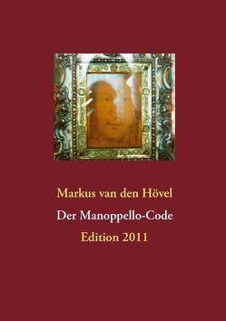 Der Manoppello-Code von Hövel,  Markus van den