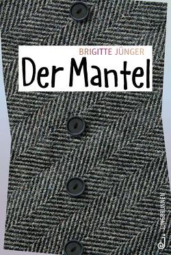 Der Mantel von Jünger,  Brigitte