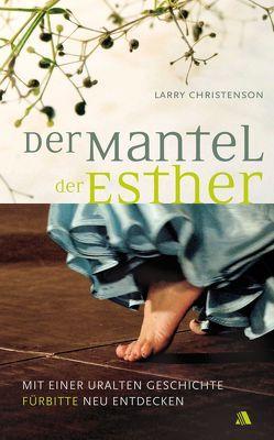 Der Mantel der Esther von Appel,  Dorothea, Christenson,  Larry