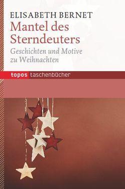 Der Mantel des Sterndeuters von Bernet,  Dorothea, Bernet,  Elisabeth