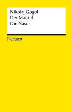 Der Mantel. Die Nase von Gogol,  Nikolaj, Reissner,  Eberhard