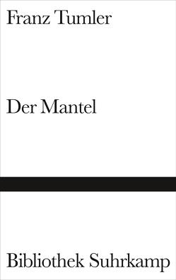 Der Mantel von Kubin,  Alfred, Paulick,  Otto, Schmidt-Dengler,  Wendelin, Tumler,  Franz