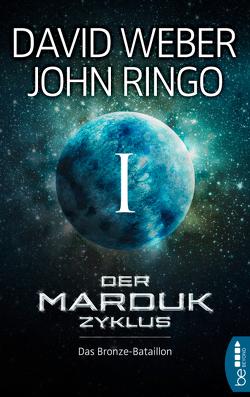 Der Marduk-Zyklus: Das Bronze-Bataillon von Ringo,  John, Weber,  David