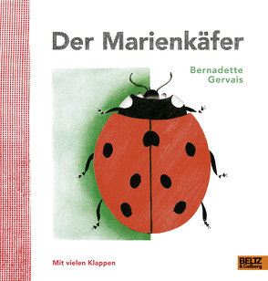 Der Marienkäfer von Gervais,  Bernadette, Scheffel,  Tobias