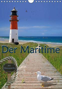 Der Maritime aus Mausopardia (Wandkalender 2019 DIN A4 hoch) von Jüngling alias Mausopardia,  Monika