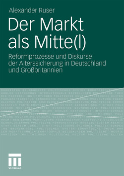 Der Markt als Mitte(l) von Ruser,  Alexander