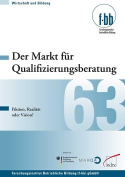 Der Markt für Qualifizierungsberatung von Loebe,  Herbert, Severing,  Eckart