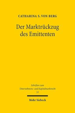 Der Marktrückzug des Emittenten von von Berg,  Catharina S.