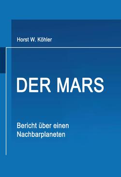 Der Mars von Köhler,  Horst W