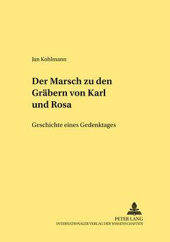 Der Marsch zu den Gräbern von «Karl und Rosa» von Kohlmann,  Jan