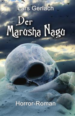 Der Marusha Nagu von Gerlach,  Lars