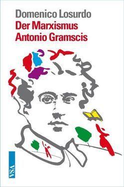 Der Marxismus Antonio Gramscis von Brielmayer,  Erdmute, Losurdo,  Domenico