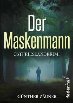 Der Maskenmann von Zäuner,  Günther