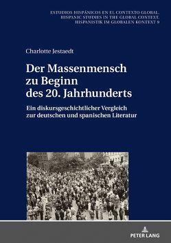 Der Massenmensch zu Beginn des 20. Jahrhunderts von Jestaedt,  Charlotte