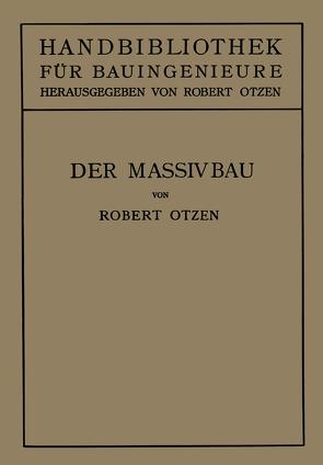 Der Massivbau von Otzen,  Robert