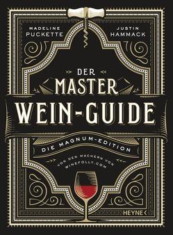 Der Master-Wein-Guide von Beuchelt,  Wolfgang, Hammack,  Justin, Puckette,  Madeline, Rüßmann,  Brigitte