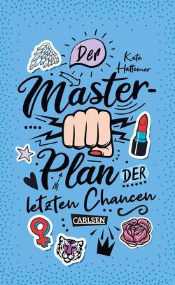 Der Masterplan der letzten Chancen von Hattemer,  Kate, Herzke,  Ingo