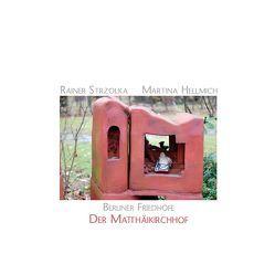 Der Matthäikirchhof von Hellmich,  Martina, Koechert,  Clemens, Strzolka,  Rainer
