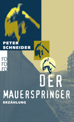 Der Mauerspringer von Schneider,  Peter