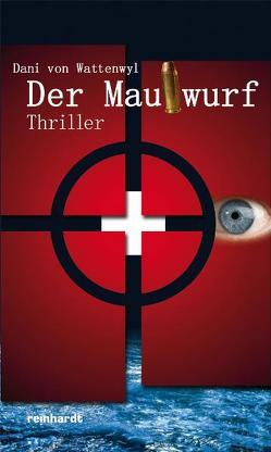 Der Maulwurf von Wattenwyl,  Dani von