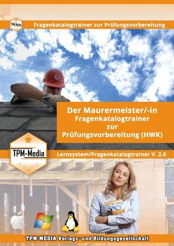 Der Maurermeister /-in Lerntrainer mit über 1600 Lernfragen für Windows von Mueller,  Thomas