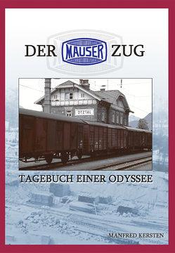 Der Mauser Zug von Kersten,  Manfred