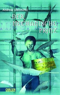 Der mechanische Prinz von Steinhöfel,  Andreas