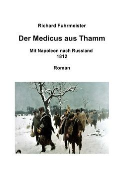 Der Medicus aus Thamm von Fuhrmeister,  Richard