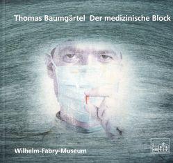 Der medizinische Block von Wilhelm-Fabry-Museum Hilden