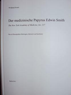 Der medizinische Papyrus Edwin Smith von Kosack,  Wolfgang