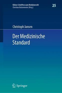 Der Medizinische Standard von Jansen,  Christoph