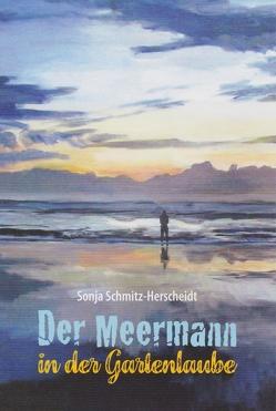 Der Meermann in der Gartenlaube von Schmitz-Herscheidt,  Sonja