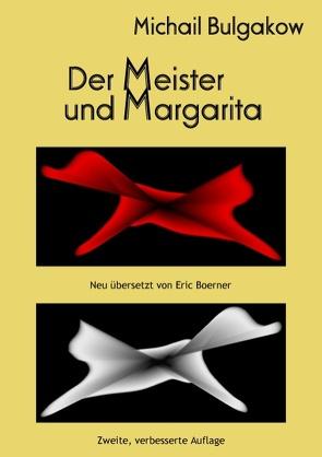 Der Meister und Margarita von Boerner,  Eric, Bulgakow,  Michail