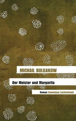 Der Meister und Margarita von Bulgakow,  Michail, Reschke,  Thomas