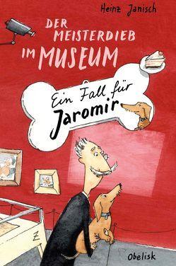 Der Meisterdieb im Museum von Drescher,  Antje, Janisch,  Heinz, Krause,  Ute