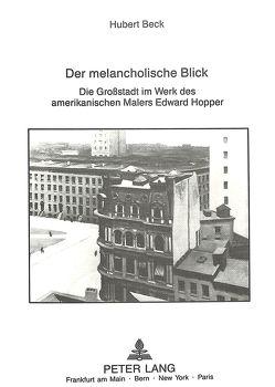 Der melancholische Blick von Beck,  Hubert
