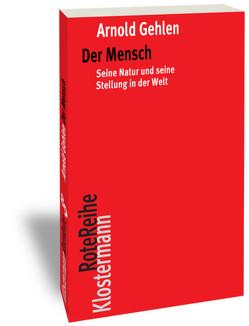 Der Mensch von Gehlen,  Arnold, Rehberg,  Karl-Siegbert