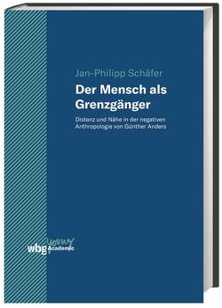 Der Mensch als Grenzgänger von Schaefer,  Jan Philipp