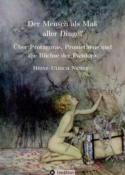 Der Mensch als Maß aller Dinge? von Nennen,  Heinz-Ulrich