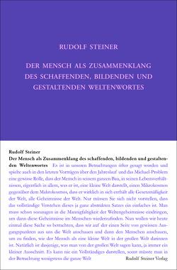 Der Mensch als Zusammenklang des schaffenden, bildenden und gestaltenden Weltenwortes von Steiner,  Rudolf