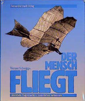 Der Mensch fliegt von Schwipps,  Werner