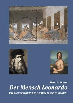 Der Mensch Leonardo von Dreyer,  Margriet