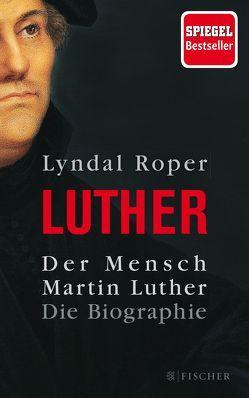 Der Mensch Martin Luther von Fock,  Holger, Müller,  Sabine, Roper,  Lyndal