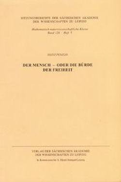 Der Mensch – oder die Bürde der Freiheit von Penzlin,  Heinz