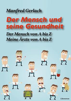 Der Mensch und seine Gesundheit von Gerlach,  Manfred