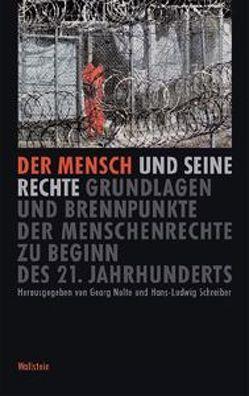 Der Mensch und seine Rechte von Nolte,  Georg, Schreiber,  Hans L