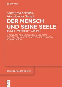 Der Mensch und seine Seele von Dierken,  Jörg, Scheliha,  Arnulf