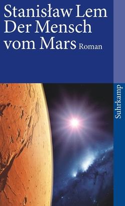 Der Mensch vom Mars von Lem,  Stanislaw, Rottensteiner,  Hanna