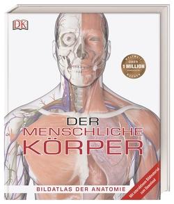 Der menschliche Körper von Parker,  Steve, Winston,  Robert